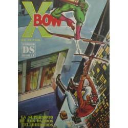 """X BOW Núm 5 """"LA SUPERMOTO DE LOS DARDOS TELEDIRIGIDOS"""""""