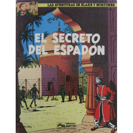 LAS AVENTURAS DE BLAKE Y MORTIMER: EL SECRETO DEL ESPADÓN