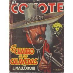 """EL COYOTE núm. 60 ."""" EL CHARRO DE LAS CALAVERAS""""."""