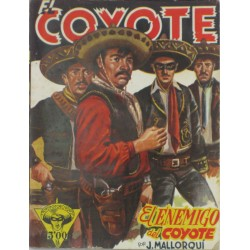 """EL COYOTE núm. 37 ."""" EL ENEMIGO DEL COYOTE""""."""