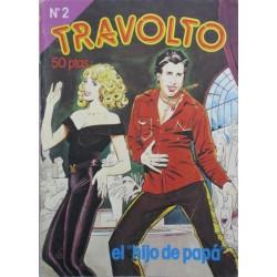 """TRAVOLTO Núm 2: EL """"HIJO DE PAPÁ"""""""