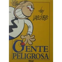 BY VAZQUEZ : T.1. GENTE PELIGROSA.