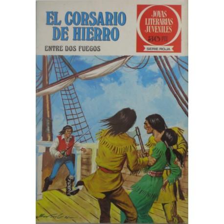 """EL CORSARIO DE HIERRO Núm.30 """" ENTRE DOS FUEGOS"""""""