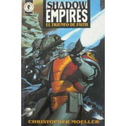 SHADOW EMPIRES: EL TRIUNFO DE FAITH