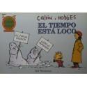 CALVIN Y HOBBES Núm 10: EL TIEMPO ESTÁ LOCO