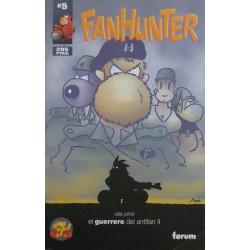 FANHUNTER Núm 5:EL GUERRERO DEL ANTIFAN II