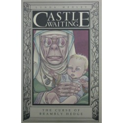 CASTLE WAITING: THE CURSE OF BRAMBLY HEDGE