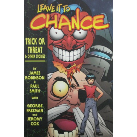 LEAVE IT TO CHANCE: TRICK OR THREAT