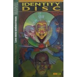 IDENTITY DISC: LOS SEIS SINIENTROS