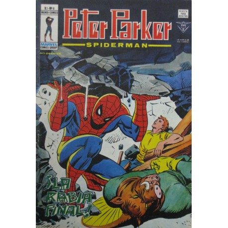 "PETER PARKER VOL 1 Núm 8 ""¡LA RABIA FINAL!"""