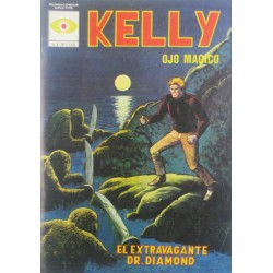 """KELLY OJO MAGICO Núm.4 """" EL EXTRAVAGANTE DOCTOR DIAMOND""""."""