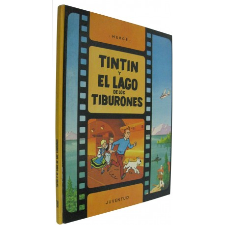 TINTIN Y EL LAGO DE LOS TIBURONES