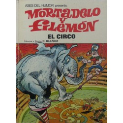 MORTADELO Y FILEMÓN Núm 27. EL CIRCO