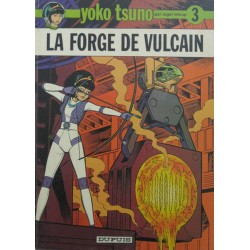 YOKO TSUNO Núm 3: LA FORGE DE VULCAN