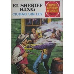 EL SHERIFF KING Núm 18: CIUDAD SIN LEY