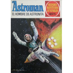 ASTROMAN Núm 1: EL HOMBRE DE ASTRONITA