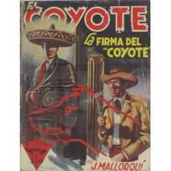 """EL COYOTE núm. 41 ."""" LA FIRMA DEL COYOTE""""."""