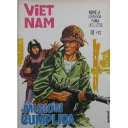 VIETNAM Núm 4: MISIÓN CUMPLIDA
