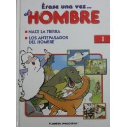 ERASE UNA VEZ… EL HOMBRE