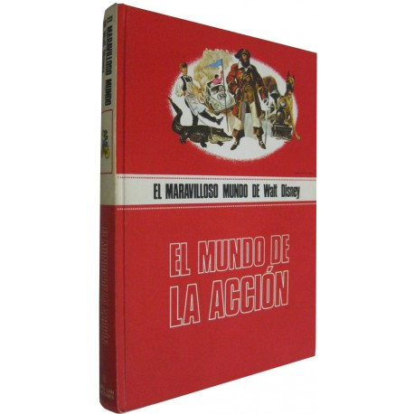 EL MARAVILLOSO MUNDO DE WALT DISNEY: EL MUNDO DE LA ACCIÓN