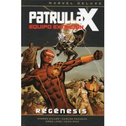 PATRULLA X- EQUIPO DE EXTINCIÓN Núm 1: REGÉNESIS
