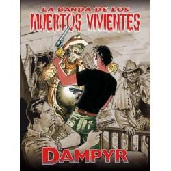 DAMPYR: LA BANDA DE LOS MUERTOS VIVIENTES
