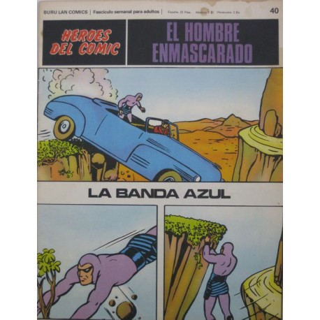 EL HOMBRE ENMASCARADO Núm 40: LA BANDA AZUL