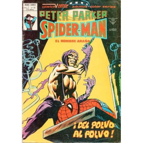 """PETER PARKER Núm 15 """"¡DEL POLVO AL POLVO!"""""""