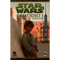 STAR WARS. EPISODIO I: LA AMENAZA FANTASMA