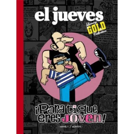 EL JUEVES Núm. 9: ¡PARA TI, QUE ERES JOVEN!