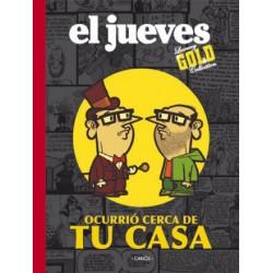 EL JUEVES Núm. 11: OCURRIÓ CERCA DE TU CASA