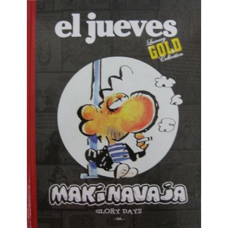 EL JUEVES Núm. 22: MAKINAVAJA. GLORY DAYS
