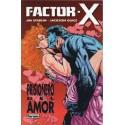 FACTOR-X: PRISIONERO DEL AMOR