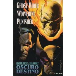 GHOST RIDER/ WOLVERINE/ PUNISHER: OSCURO DESTINO