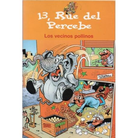 13, RUE DEL PERCEBE: LOS VECINOS POLLINOS