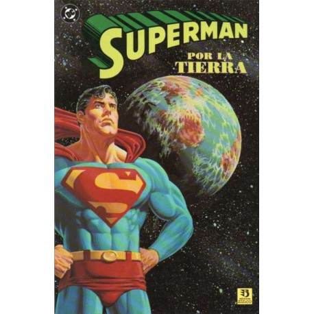 SUPERMAN: POR LA TIERRA