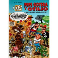 """PEPE GOTERA Y OTILIO 13 """"DOS CURRANTES DELIRANTES"""""""