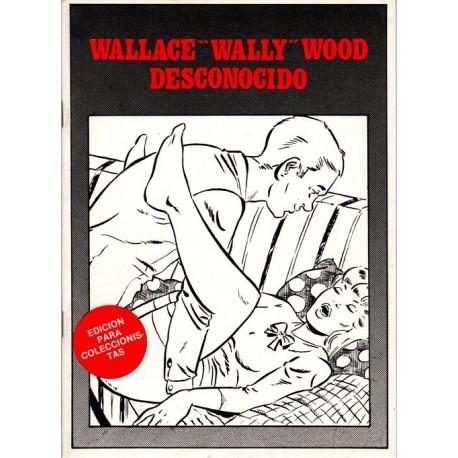 "WALLACE ""WALLY"" WOOD DESCONOCIDO. EDICIÓN LIMITADA"