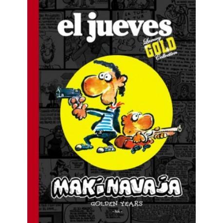EL JUEVES Núm. 1: MAKINAVAJA, GOLDEN YEARS