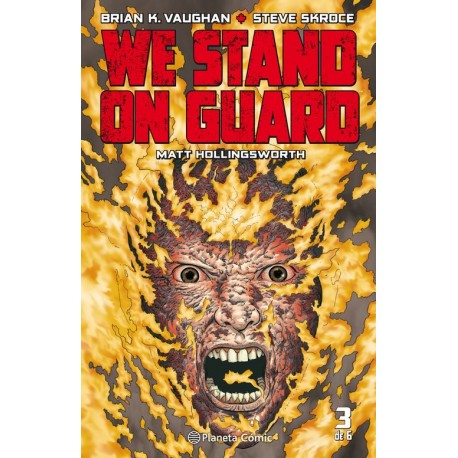 WE STAND ON GUARD Núm. 3