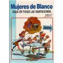 MUJERES DE BLANCO Núm. 2: ¡GASA EN TODAS LAS HABITACIONES!