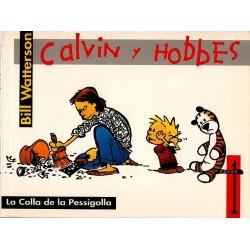 CALVIN Y HOBBES Núm. 1: LA COLLA DE LA PESSIGOLLA