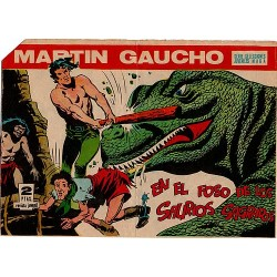 MARTIN GAUCHO Núm. 24: EN EL FOSO DE LOS SAURIOS SAGRADOS