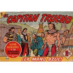 EL CAPITÁN TRUENO Núm 356, ¡LA MANO AZUL!