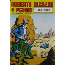 """ROBERTO ALCAZAR Y PEDRÍN  Núm. 217. """" ORO NEGRO"""""""