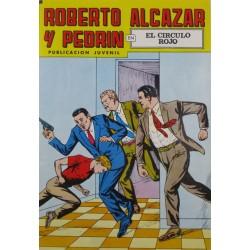 """ROBERTO ALCAZAR Y PEDRÍN  Núm. 219. """" EL CÍRCULO ROJO""""."""