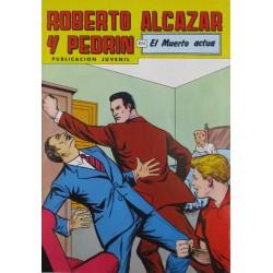 """ROBERTO ALCAZAR Y PEDRÍN  Núm. 223. """" EL MUERTO ACTUA""""."""