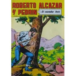"""ROBERTO ALCAZAR Y PEDRÍN  Núm. 224. """" EL CAZADOR LOCO """"."""