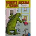 """ROBERTO ALCAZAR Y PEDRÍN  Núm. 233. """" EL MONSTRUO DEL TERROR""""."""