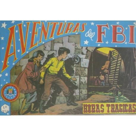 """AVENTURAS DEL FBI. Núm. 49 """" HORAS TRÁGICAS""""."""